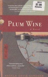 Plump wine / Vin de prune
