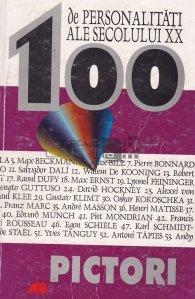 100 de personalitati ale secolului XX. Pictori