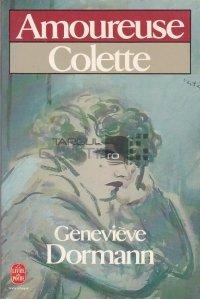 Amoureuse Colette / Colette cea indragostita