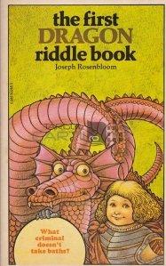 The first dragon riddle book / Prima carte a ghicitorilor cu dragoni
