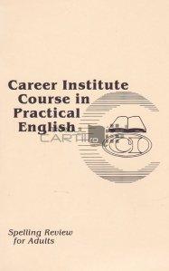 Course in practical English / Curs în limba engleză