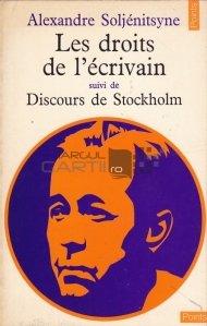 Les droits de l'ecrivain / Drepturile scriitorului. Discursul de la Stockholm