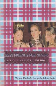 Best friends for never / Prieteni pentru niciodată