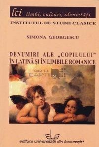 Denumiri ale copilului in latina si in limbile romanice