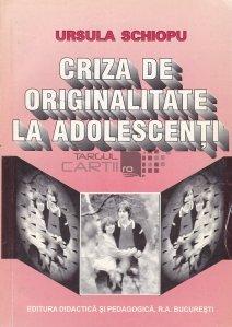 Criza de originalitate la adolescenti