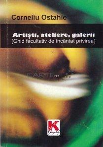 Artisti, ateliere, galerii