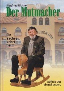 Der Mutmacher / Producătorul de curaj
