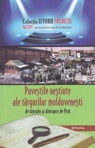 Povestile nestiute ale targurilor moldovenesti de dincolo si dincoace de Prut
