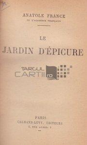 Jardin d'Epicure / Gradina lui Epicur