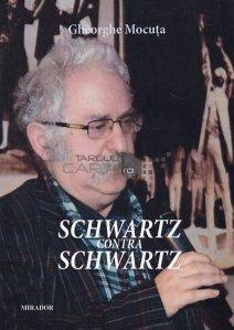 Schwartz contra Schwartz