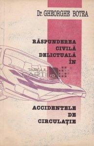 Raspunderea civila delictuala in accidentele de circulatie