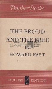 The proud and the free / Mândru și liber