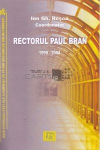 Rectorul Paul Bran