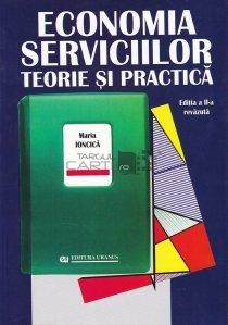 Economia serviciilor. Teorie si practica