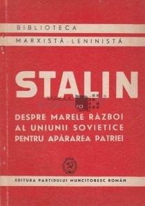 Despre Marele Razboi al Uniunii Sovietice pentru apararea patriei