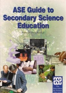 ASE Guide To Secondary Science Education