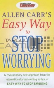 Easy Way to Stop Worrying