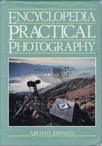 The Encyclopedia Of Practical Photography