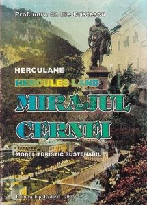 Herculane. Mirajul Cernei