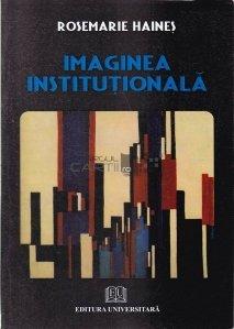 Imaginea institutionalizata