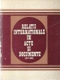 Relatii internationale in acte si documente