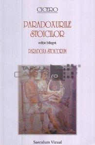 Paradoxa stoicorum. Paradoxurile stoicilor
