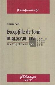 Exceptiile de fond in procesul civil
