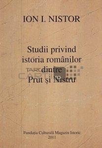 Studii privind istoria romanilor dintre Prut si Nistru