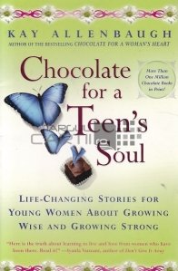 Chocolate for a teen's soul / Ciocolata pentru sufletul unui adolescent