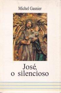 Jose, o silencioso