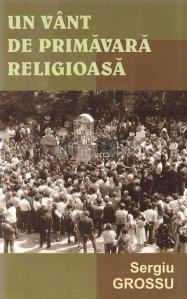 Un vant de primavara religioasa