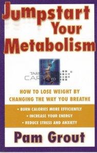 Jumpstart Your Metabolism