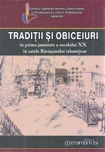 Traditii si obiceiuri in prima jumatate a secolului XX in satele Baraganului ialomitean