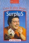 Ceva in plus despre surplus