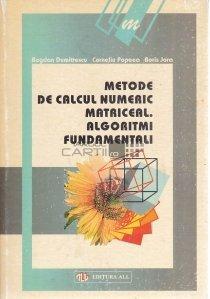 Metode de calcul numeric matriceal. Algoritmi fundamentali