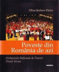 Poveste din Romania de azi. Orchestrele Nationale de Tineret. Primii 10 ani.