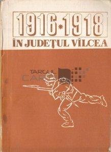 1916-1918 in judetul Vilcea