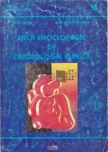 Mica enciclopedie de cardiologie clinica