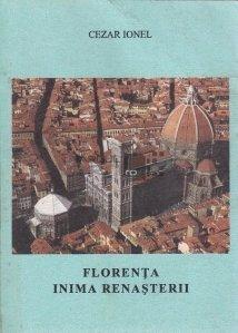 Florenta, inima renasterii