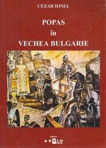 Popas in vechea Bulgarie
