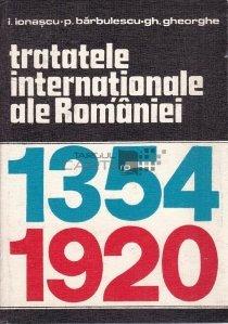 Tratatele internationale ale Romaniei 1354-1920