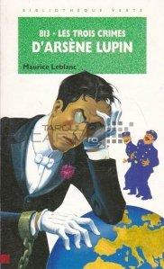 813. Les trois crimes d'Arsene Lupin