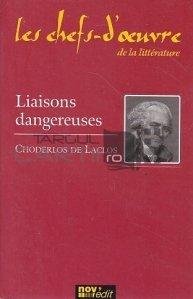 Liaisons dangereuses / Legaturi periculoase