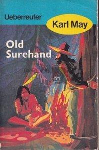 Old surehand / Vechiul singuratic