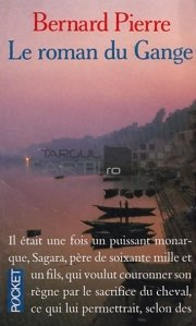Le roman du Gange / Romanul Bandelor