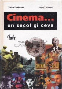 Cinema... un secol si ceva