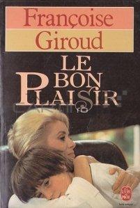 Le bon plaisir / Buna placere