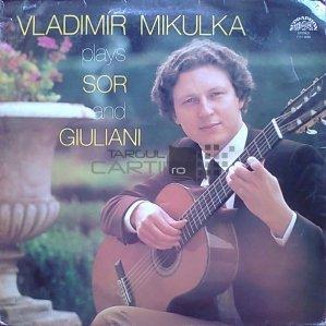Vladimir Mikulka Plays Sor And Giuliani