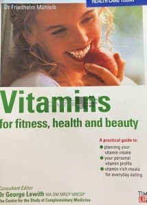 Vitamins for Fitness,Health and Beauty