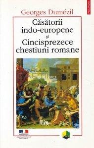 Casatorii indo-europene; Cincisprezece chestiuni romane
